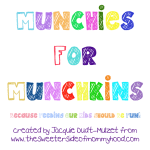 Munchies For Munchkins
