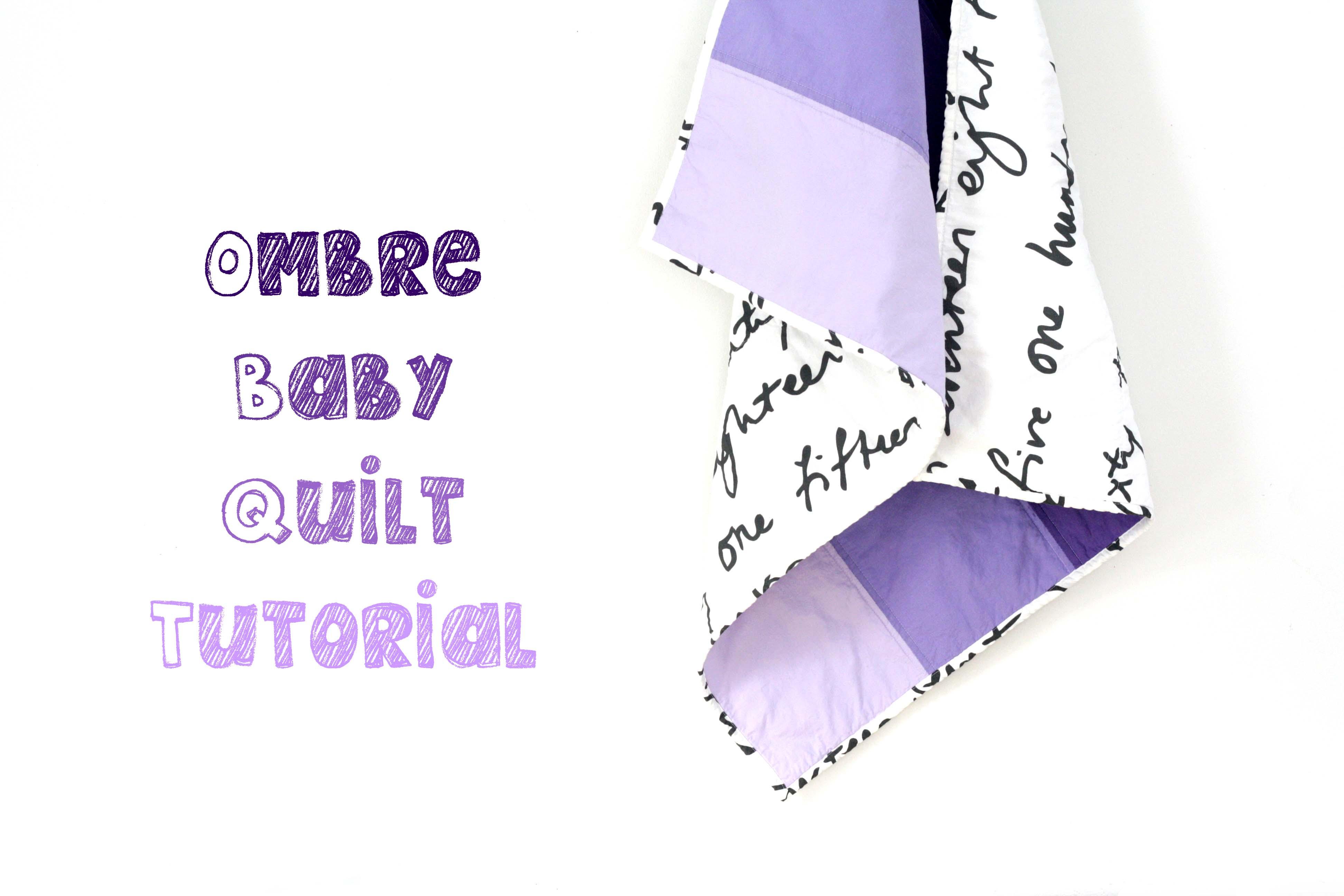 Ombre Baby Quilt Tutorial