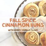 Fall Spice Cinnamon Buns