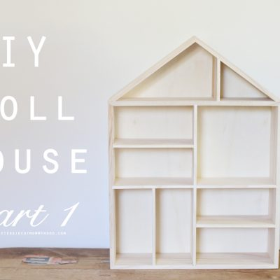 The Sweeter Side Makes: DIY Dollhouse Part 1 (This is a great easy craft for kids!)