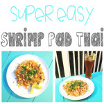 Super Easy Shrimp Pad Thai