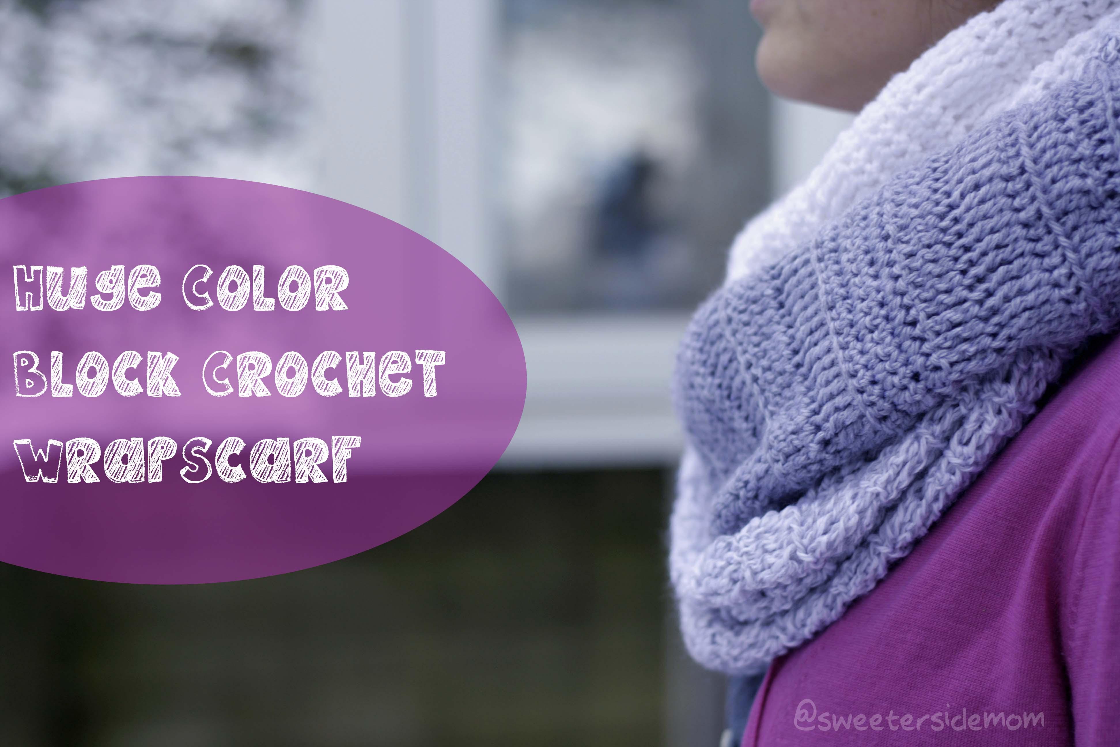 Huge Color Block Crochet Wrap Scarf Pattern