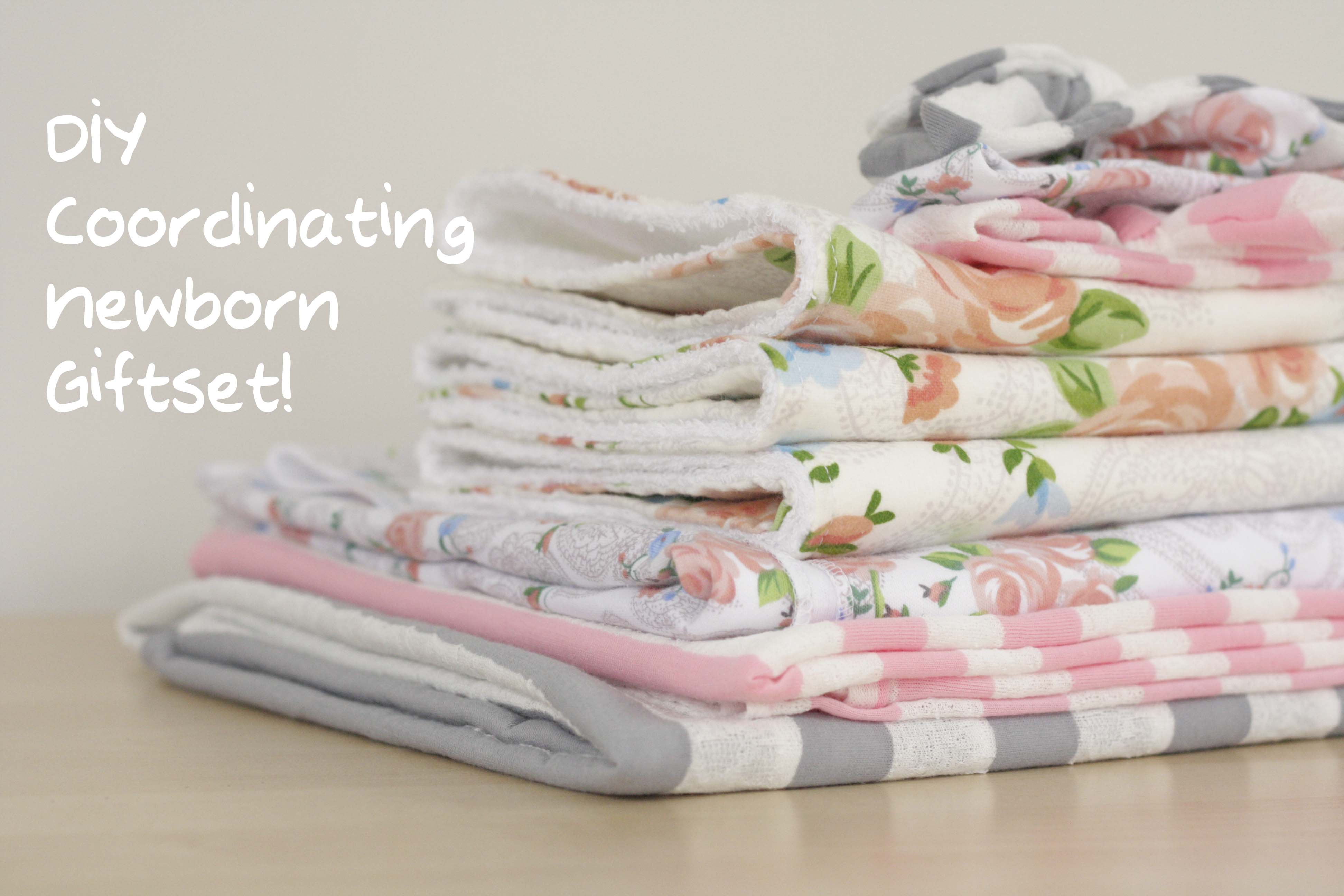 Diy Coordinating Newborn Gift Set The Sweeter Side Of Mommyhood