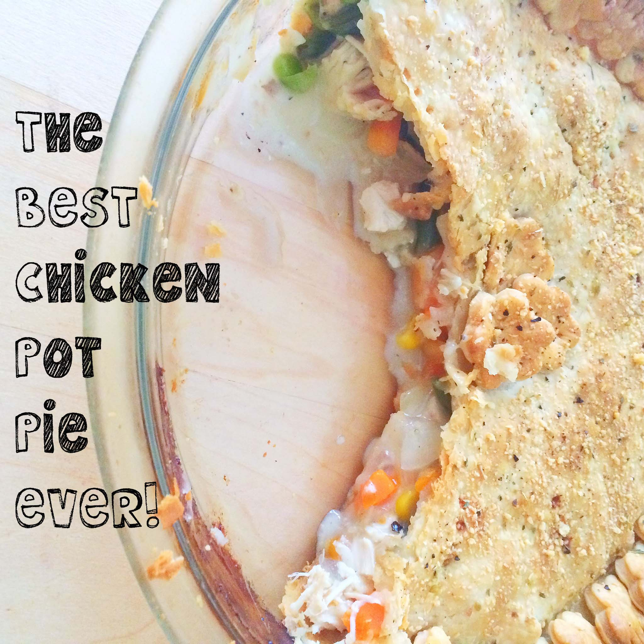 The Best (Easiest) Chicken Pot Pie and Other Happenings