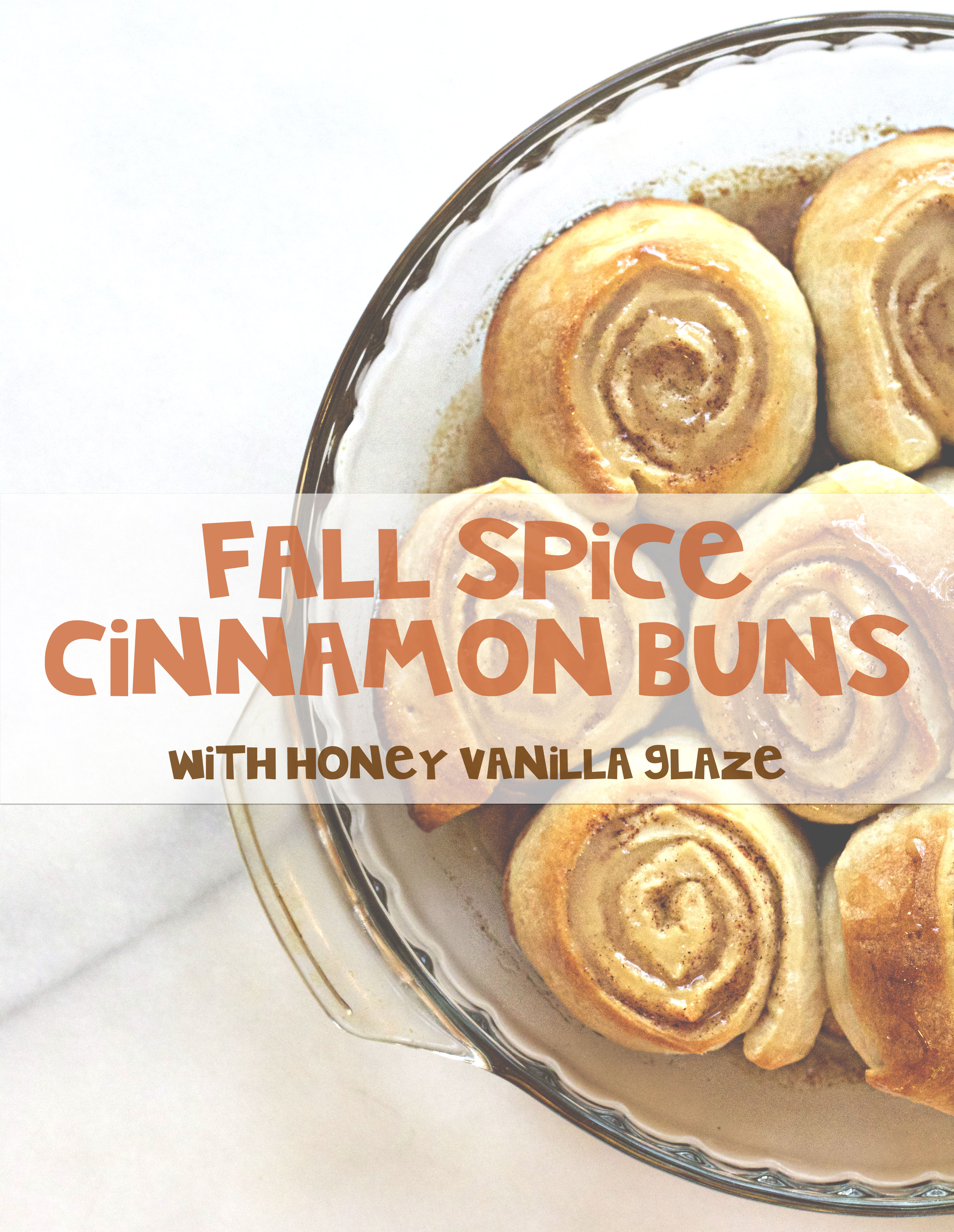 Fall Spice Cinnamon Buns