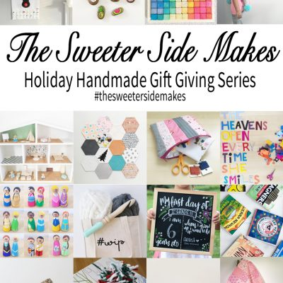 The Sweeter Side Makes: Holiday Handmade Series