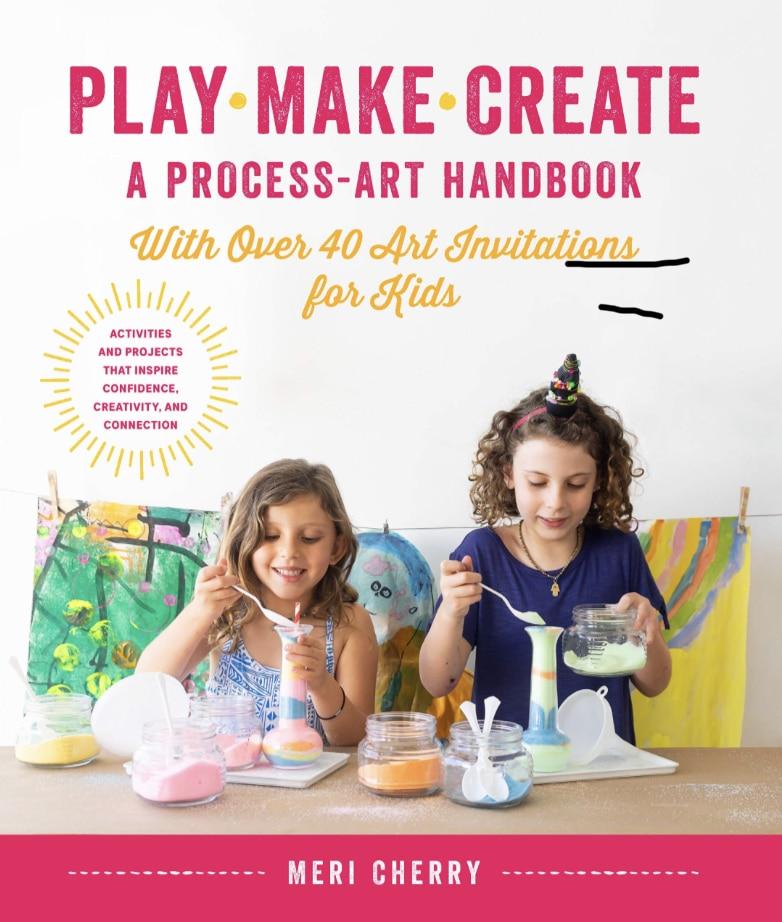 Play Make Create a process art handbook