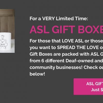 Give the gift of ASL!